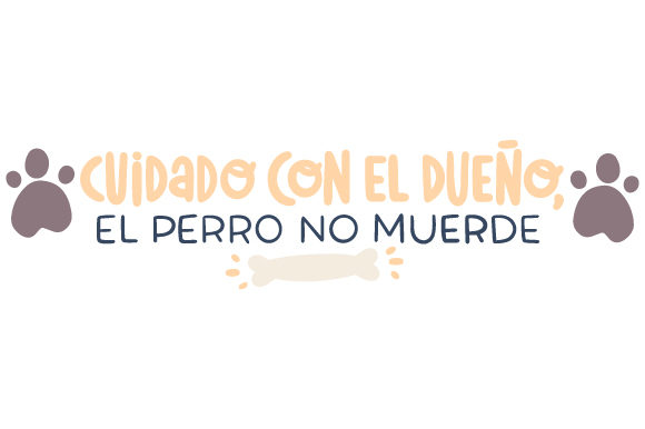 Download Free Cuidado Con El Dueno Svg Cut File By Creative Fabrica Crafts for Cricut Explore, Silhouette and other cutting machines.