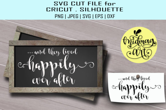 Download Free And They Lived Happily Ever After Graphic By Midmagart for Cricut Explore, Silhouette and other cutting machines.