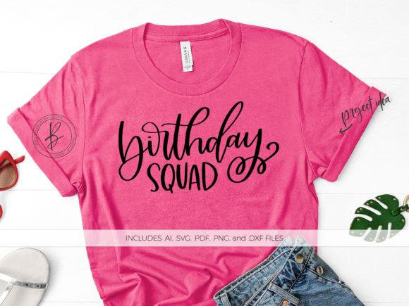 Print on Demand: Birthday Squad Graphic Crafts By BeckMcCormick