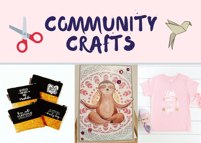 Beautiful and Inspiring Crafts from the Community