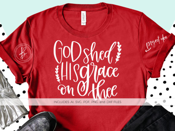 Print on Demand: God Shed His Grace on Thee Graphic Crafts By BeckMcCormick - Image 1