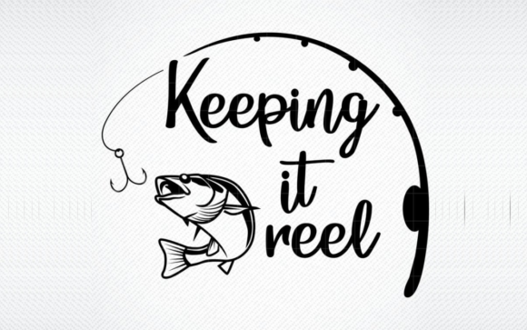 Download Free Keeping It Reel Graphic By Svg Den Creative Fabrica for Cricut Explore, Silhouette and other cutting machines.
