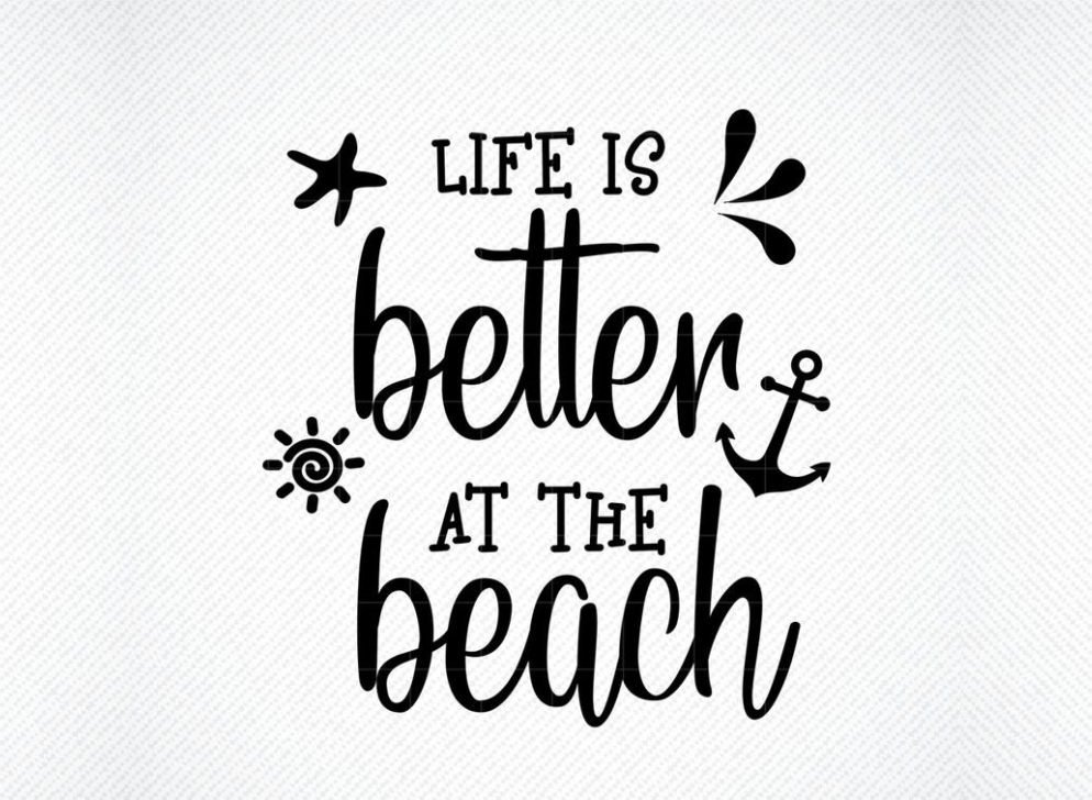 Download Free Life Is Better At The Beach Graphic By Svg Den Creative Fabrica for Cricut Explore, Silhouette and other cutting machines.