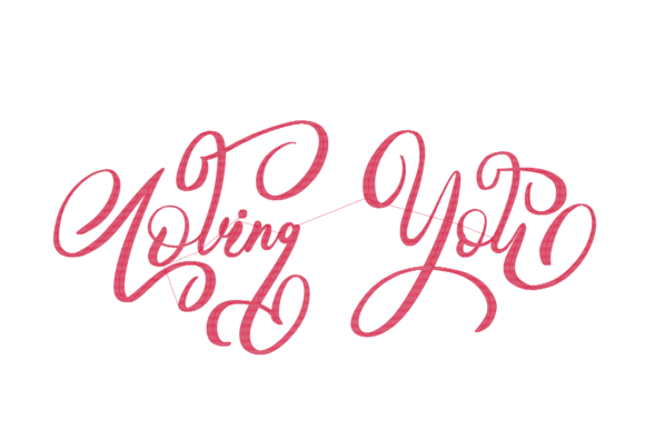 Download Free Loving You Lettering Creative Fabrica for Cricut Explore, Silhouette and other cutting machines.