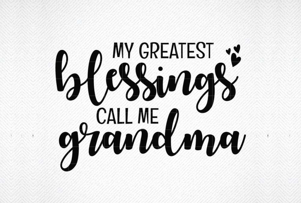 Download Free My Greatest Blessing Call Me Grandma Graphic By Svg Den for Cricut Explore, Silhouette and other cutting machines.