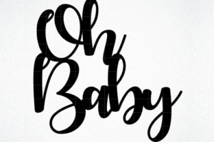 Oh Baby Cake Topper (Graphic) by SVG DEN · Creative Fabrica