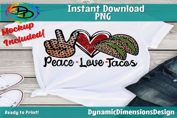 Print on Demand: Peace Love Tacos Graphic Crafts By dynamicdimensions