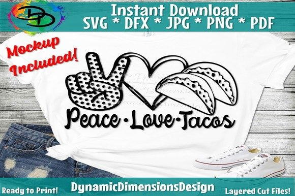 Peace Love Tacos Graphic Crafts By dynamicdimensions