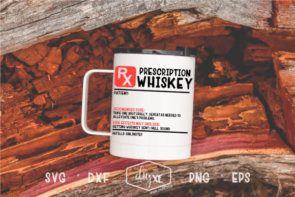 Download Free Prescription Whiskey Label Graphic By Sheryl Holst Creative for Cricut Explore, Silhouette and other cutting machines.
