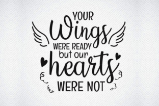 Print on Demand: Your Wings Were Ready Graphic Crafts By SVG DEN