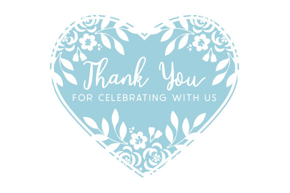 Thank You for Celebrating with Us Wedding Craft Cut File By Creative Fabrica Crafts