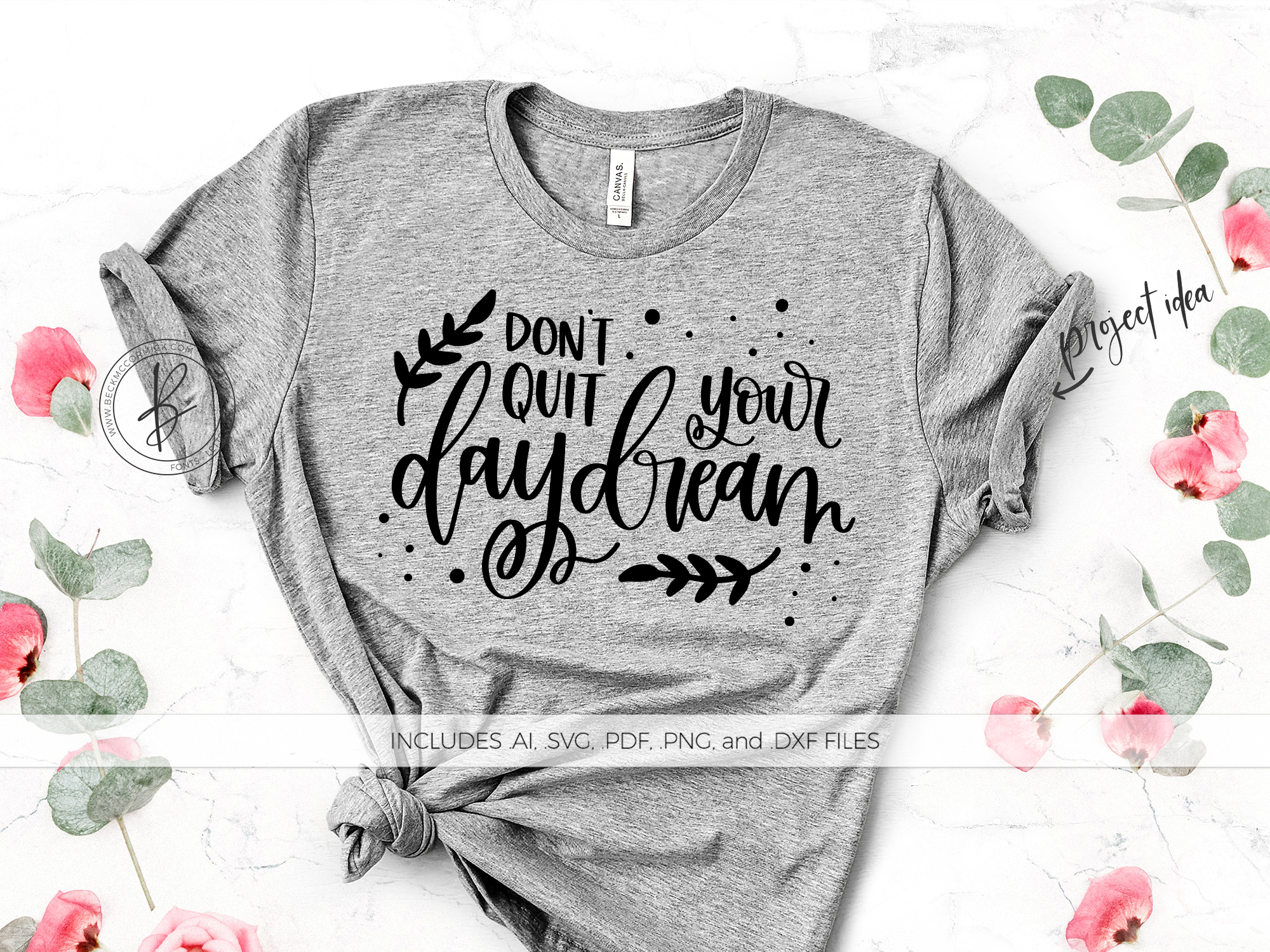 Download Free Don T Quit Your Daydream Graphic By Beckmccormick Creative Fabrica SVG Cut Files