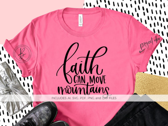 Print on Demand: Faith Can Move Mountains Graphic Crafts By BeckMcCormick