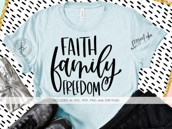 Download Free Faith Family Freedom Graphic By Beckmccormick Creative Fabrica for Cricut Explore, Silhouette and other cutting machines.