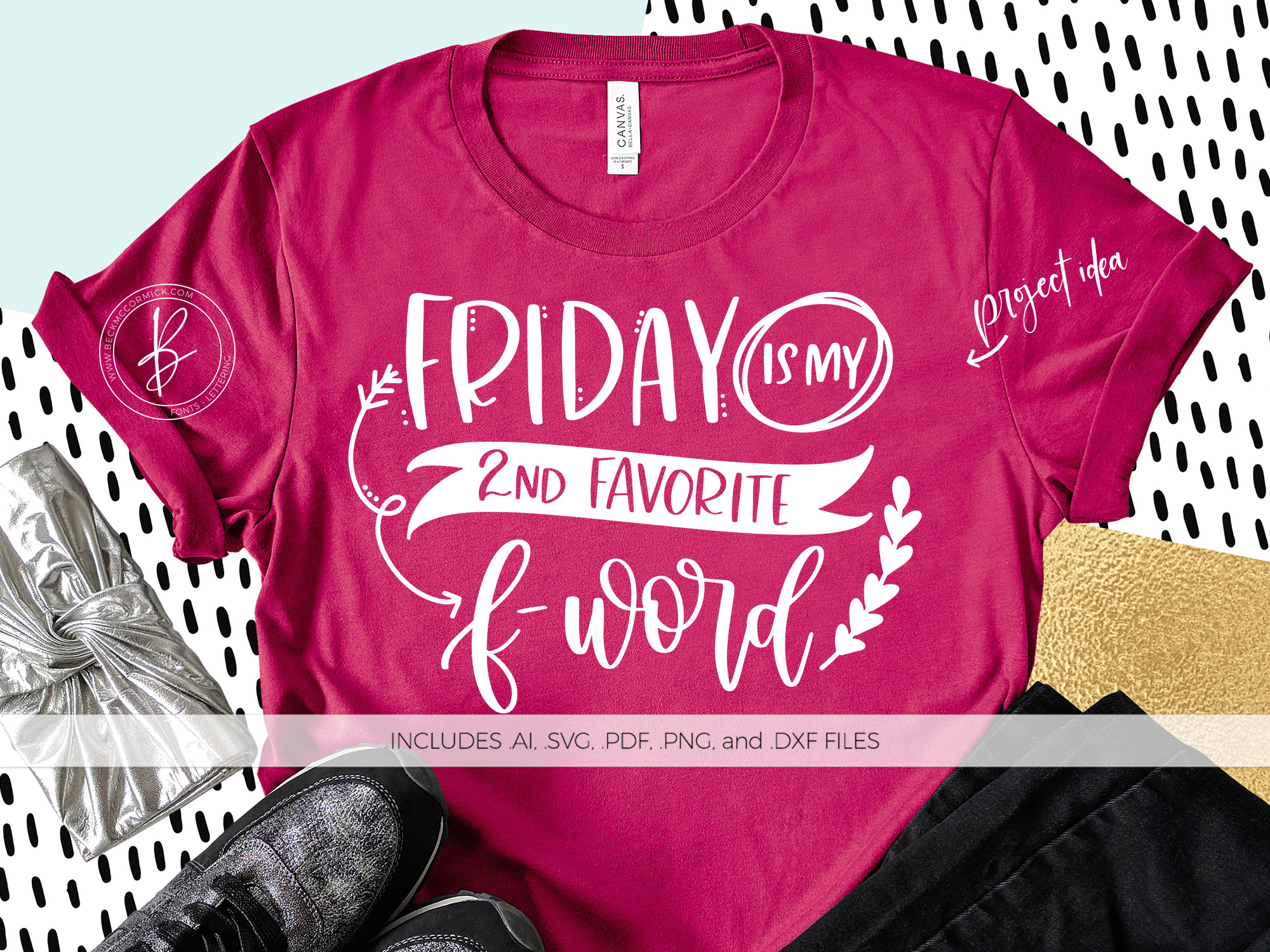 Download Free Friday Is My Second Favorite F Word Graphic By Beckmccormick for Cricut Explore, Silhouette and other cutting machines.