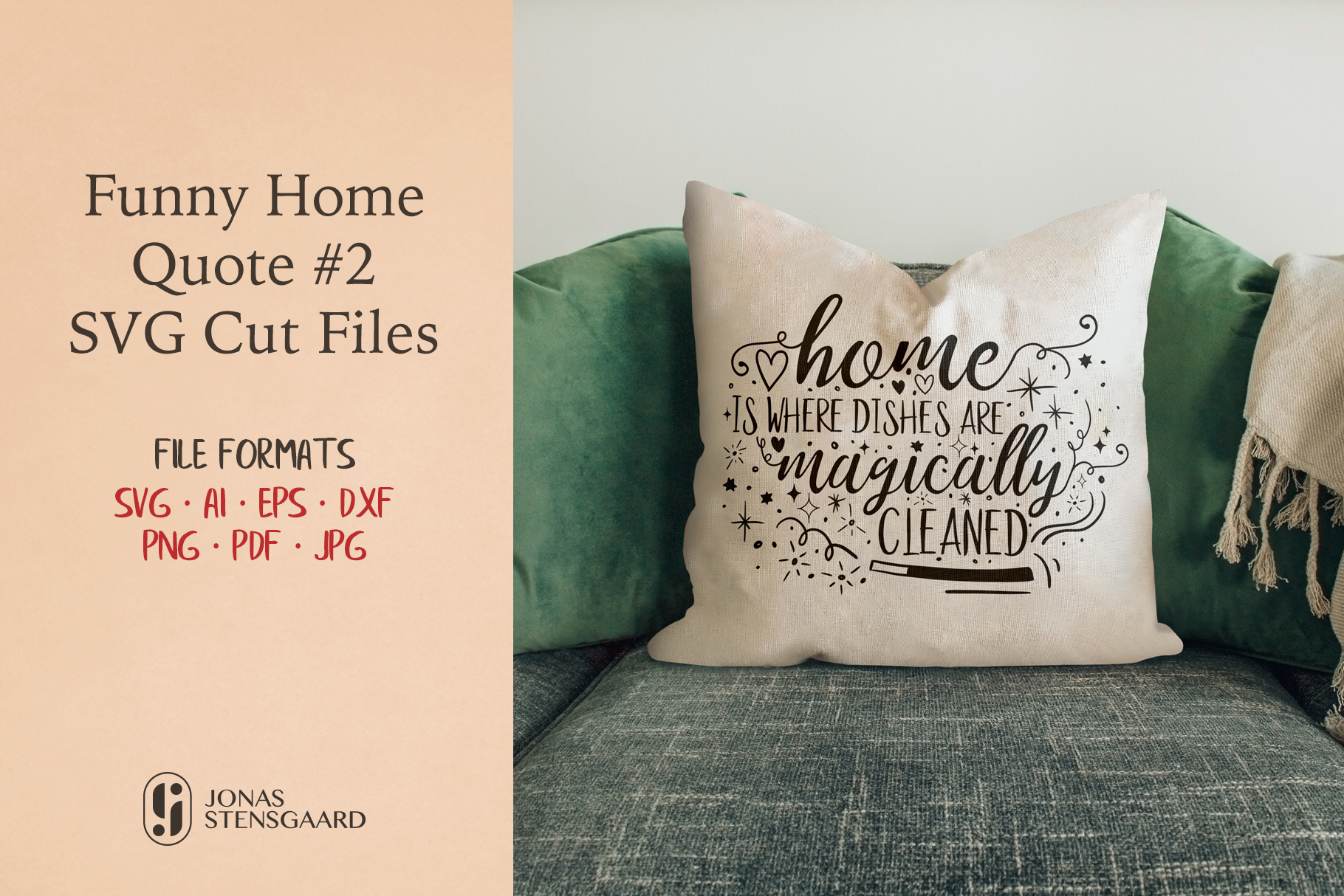 Download Free Funny Quote About Home 2 Graphic By Jonas Stensgaard Creative Fabrica for Cricut Explore, Silhouette and other cutting machines.