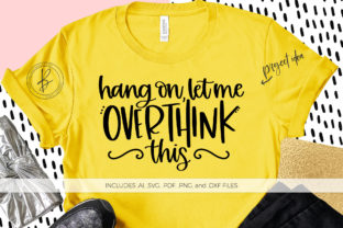 Print on Demand: Hang on Let Me Overthink This Graphic Crafts By BeckMcCormick