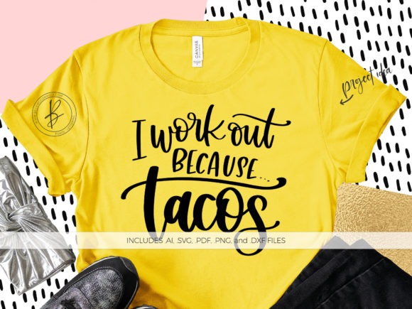 Print on Demand: I Work out Because Tacos Graphic Crafts By BeckMcCormick