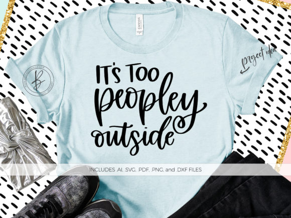 Print on Demand: It's Too Peopley Outside Graphic Crafts By BeckMcCormick