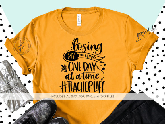 Download Free Losing My Mind One Day At A Time Teacher Graphic By for Cricut Explore, Silhouette and other cutting machines.