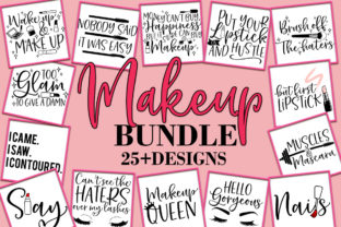 Print on Demand: Makeup Quotes Sayings Graphic Crafts By freelingdesignhouse