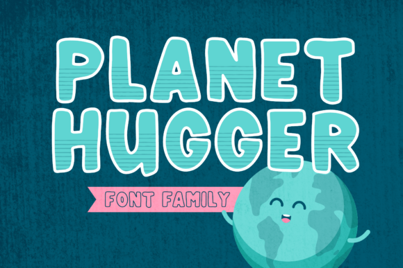 Print on Demand: Planet Hugger Sans Serif Schriftarten von The Pretty Letters