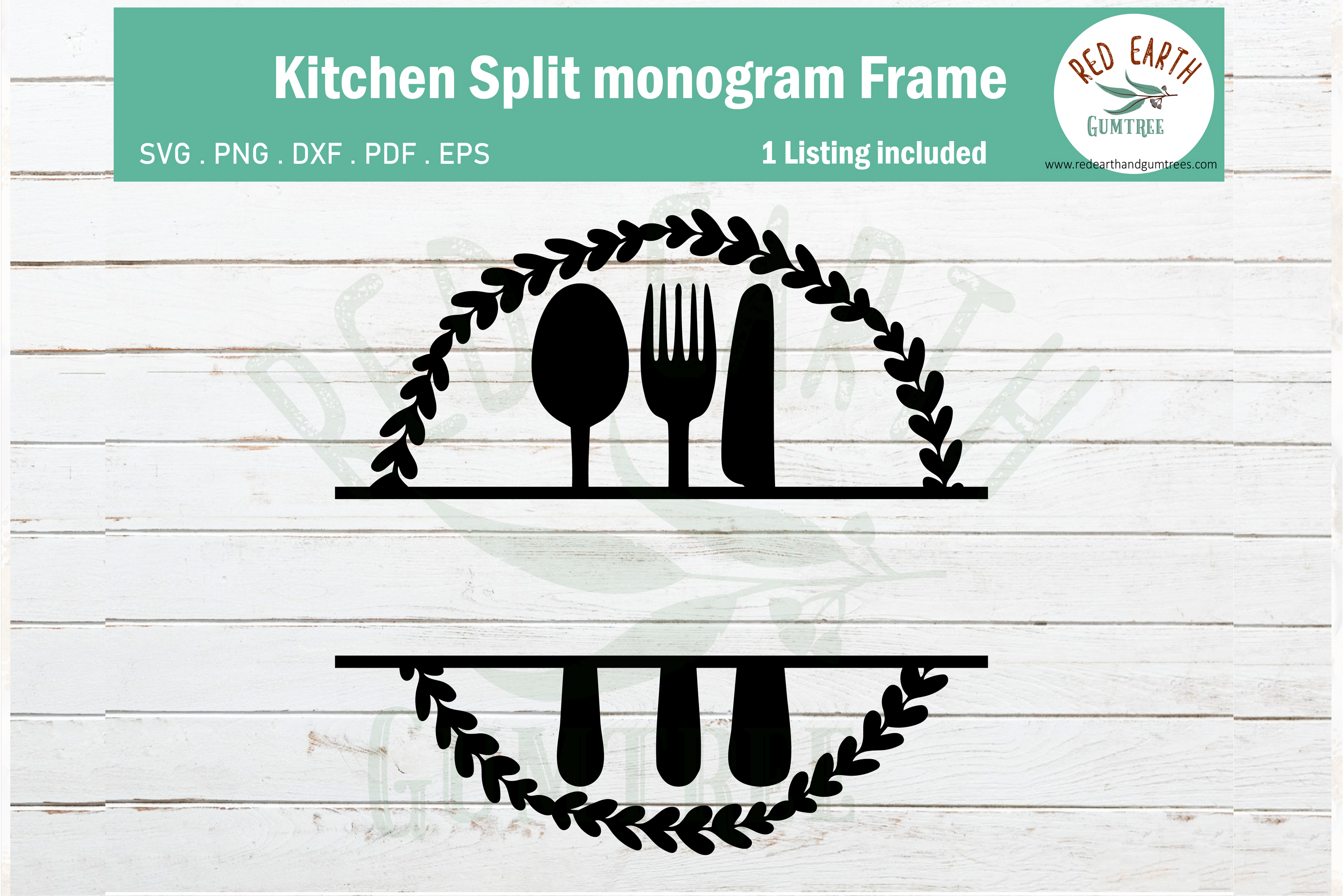 Download Free Wreath Kitchen Split Monogram Frame Graphic By Redearth And for Cricut Explore, Silhouette and other cutting machines.
