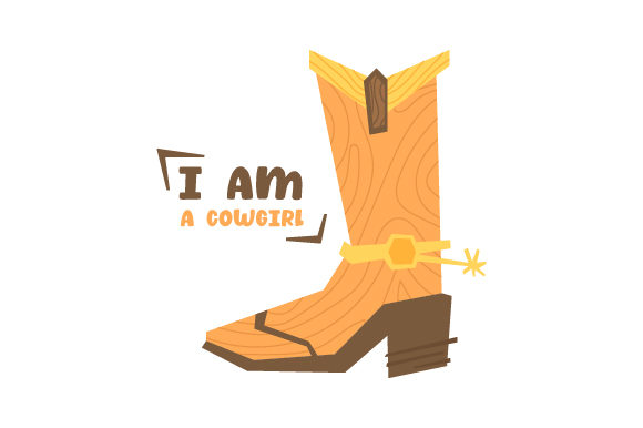 I Am a Cowgirl Cowgirl Plotterdatei von Creative Fabrica Crafts