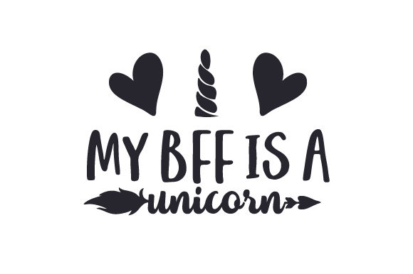 Download Free My Bff Is A Unicorn Svg Cut File By Creative Fabrica Crafts for Cricut Explore, Silhouette and other cutting machines.