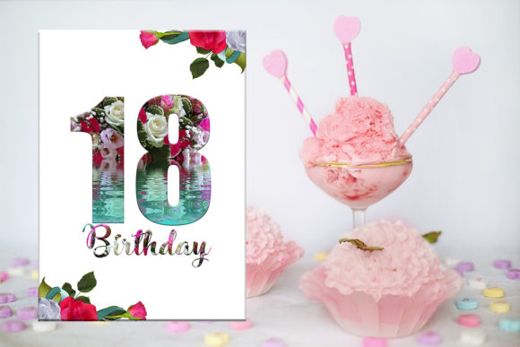 Download Free 18th Birthday Card Birthday Girl Flora Graphic By for Cricut Explore, Silhouette and other cutting machines.
