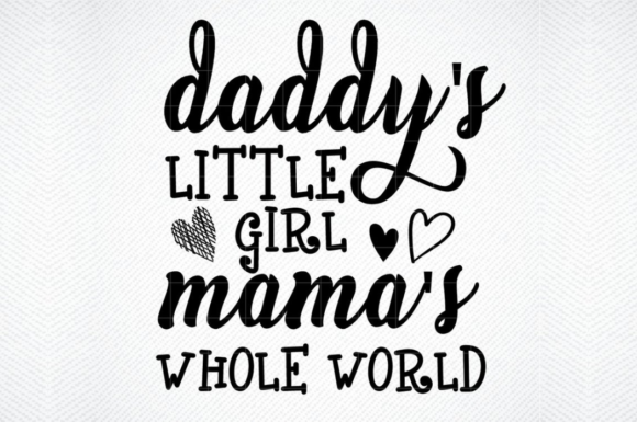 Download Free Daddys Girl Mommys World Graphic By Svg Den Creative Fabrica for Cricut Explore, Silhouette and other cutting machines.