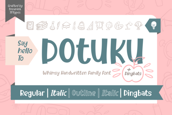 Print on Demand: Dotuku Script & Handwritten Font By Dreamink (7ntypes)