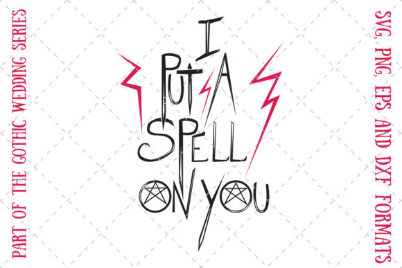 I Put A Spell On You Graphic By My Little Black Heart Creative