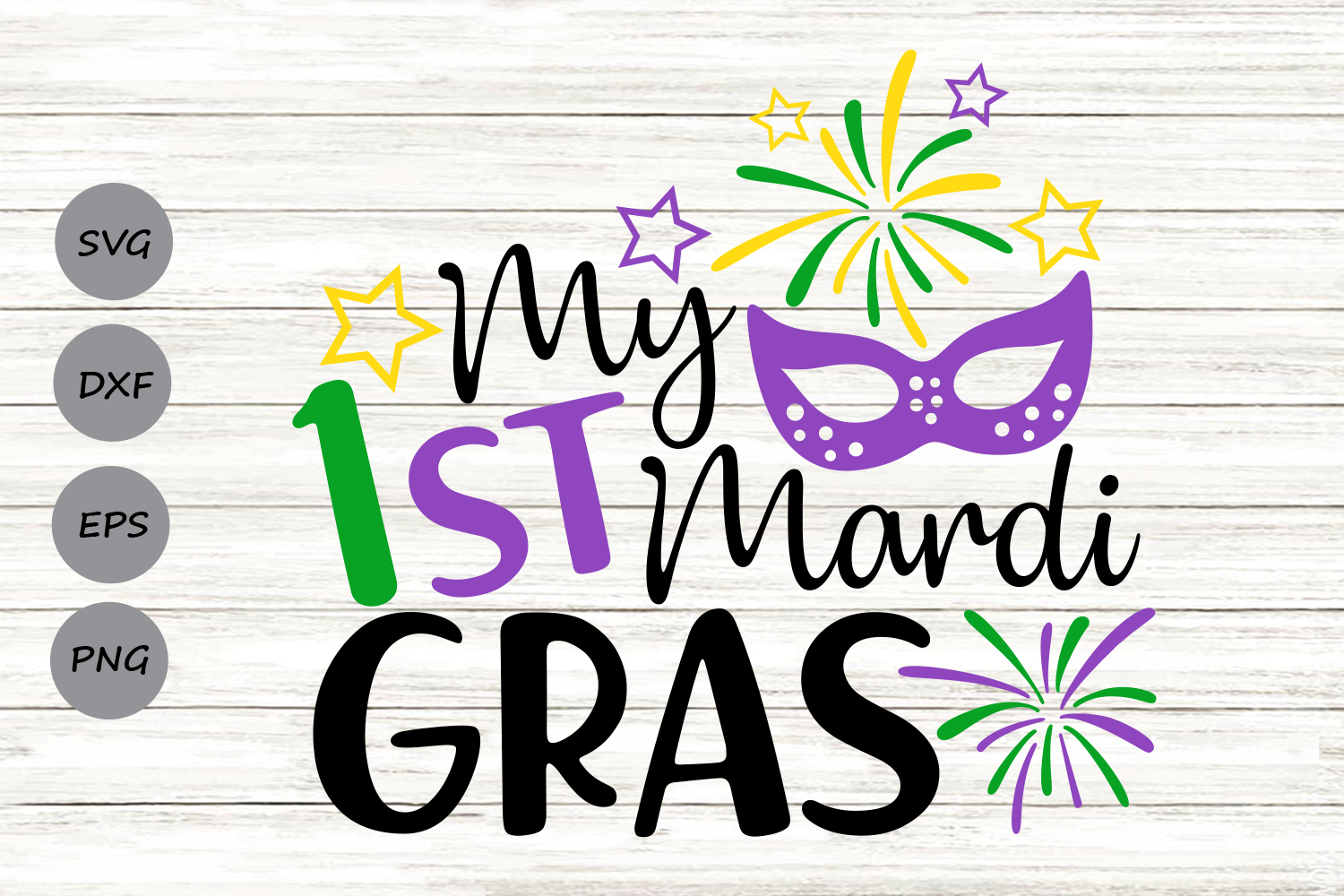 Download Free My 1st Mardi Gras Graphic By Cosmosfineart Creative Fabrica for Cricut Explore, Silhouette and other cutting machines.