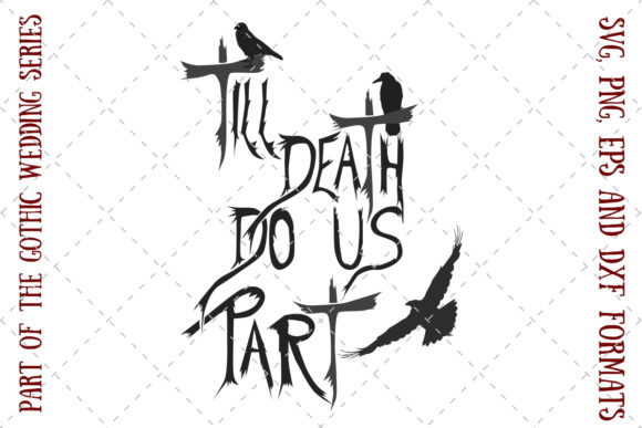 Download Free Till Death Do Us Part Graphic By My Little Black Heart for Cricut Explore, Silhouette and other cutting machines.