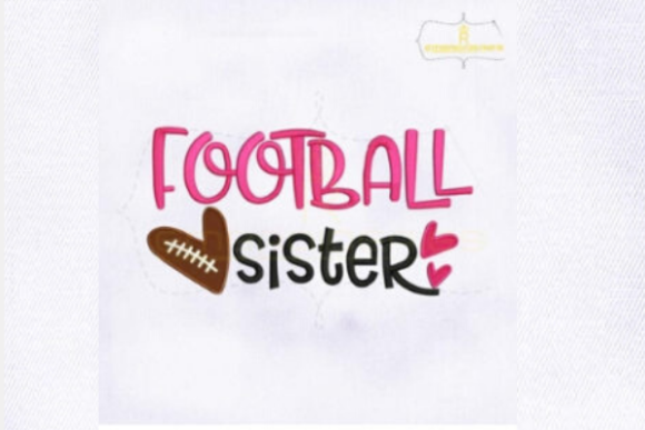Football Sister Sports Embroidery Design By RoyalEmbroideries