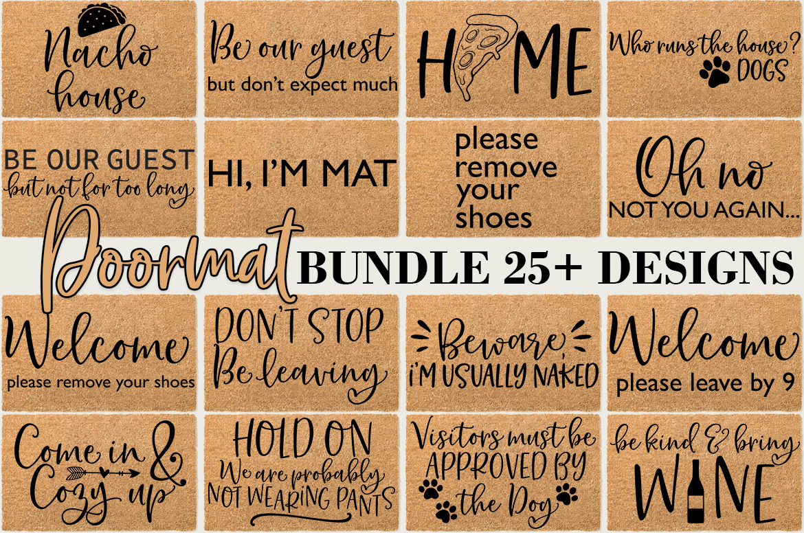 Download Free Doormat Quotes Sayings Graphic By Freelingdesignhouse Creative for Cricut Explore, Silhouette and other cutting machines.