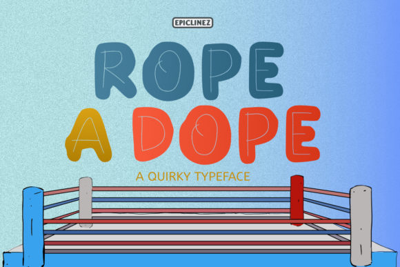 Print on Demand: Rope a Dope Display Font By Epiclinez