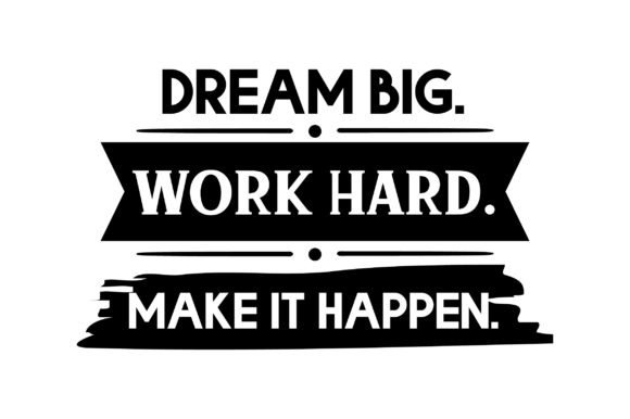 Download Free Dream Big Work Hard Svg Cut File By Creative Fabrica Crafts for Cricut Explore, Silhouette and other cutting machines.