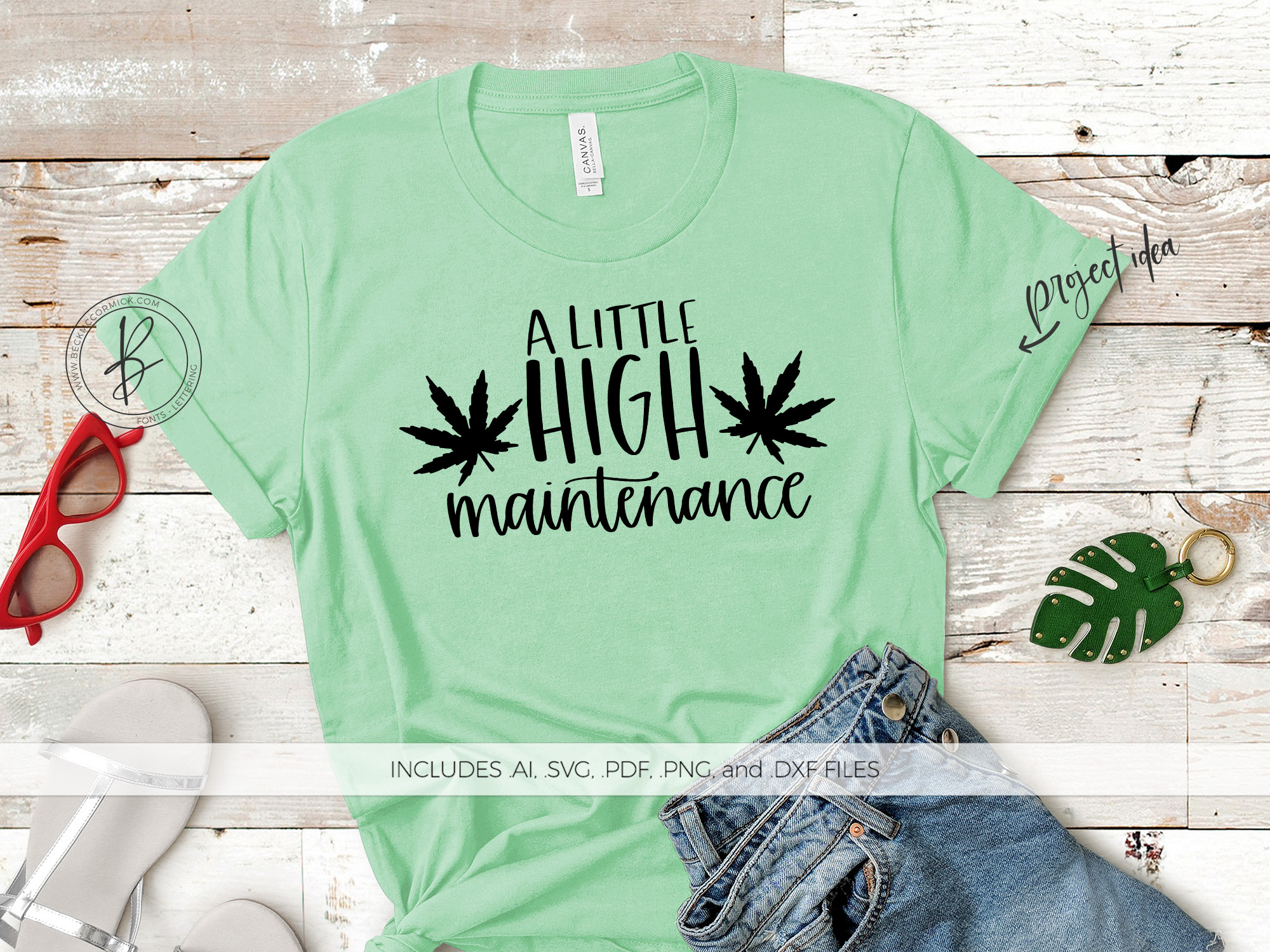 A Little High Maintenance Graphic By Beckmccormick Creative