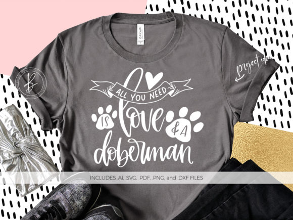 Print on Demand: All You Need is Love and a Doberman Gráfico Crafts Por BeckMcCormick