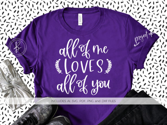 Print on Demand: All of Me Loves All of You Graphic Crafts By BeckMcCormick