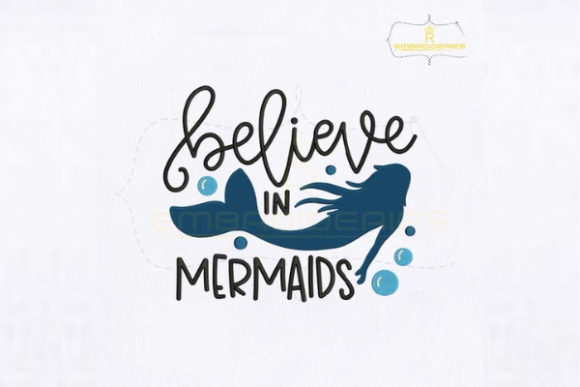 Believe in Mermaid Quote Fairy Tales Embroidery Design By royalembroideries