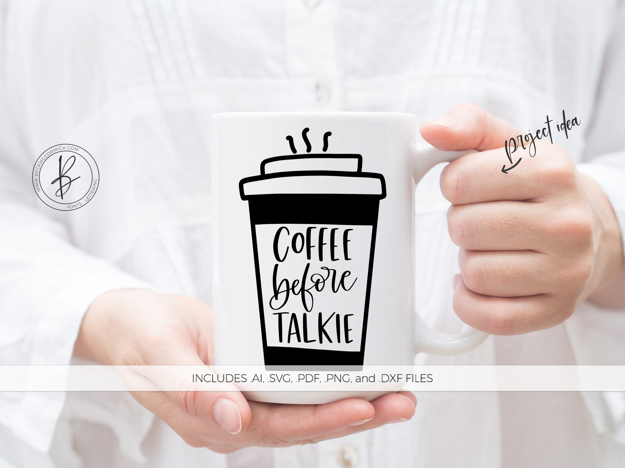 Download Free Coffee Before Talkie Graphic By Beckmccormick Creative Fabrica for Cricut Explore, Silhouette and other cutting machines.