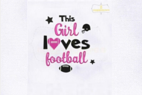 This Girl Loves Football Sports Embroidery Design By royalembroideries