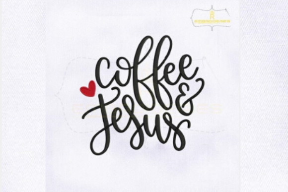 Coffee and Jesus Tea & Coffee Embroidery Design By royalembroideries