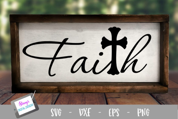 Download Free Faith With Cross Christian Graphic By Stacysdigitaldesigns for Cricut Explore, Silhouette and other cutting machines.