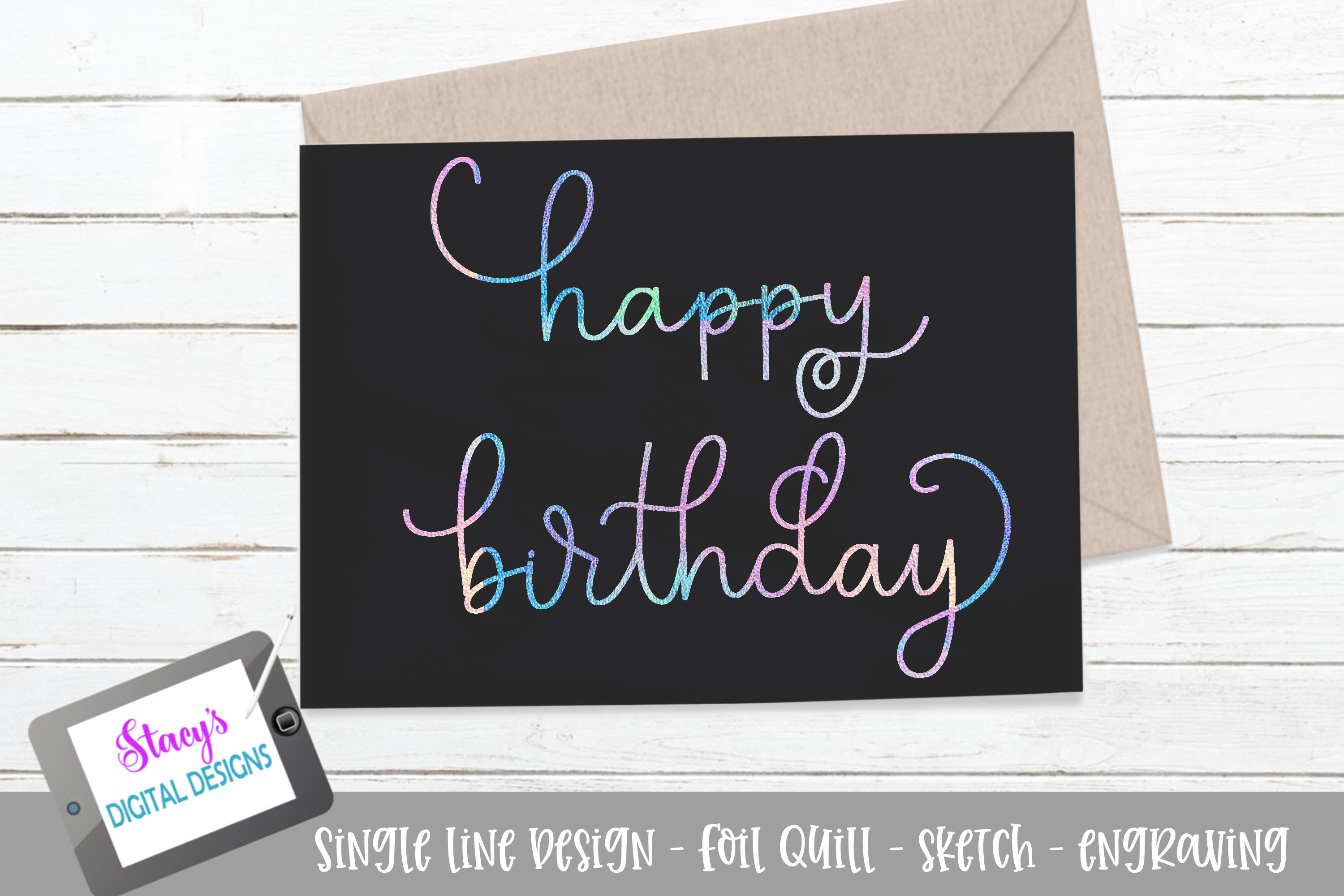 Foil Quill – Happy Birthday SVG File