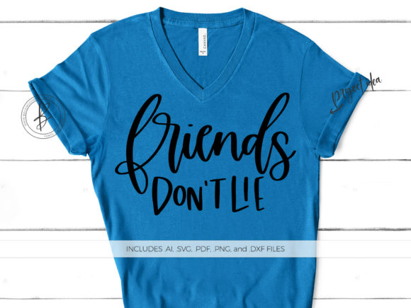 Print on Demand: Friends Don't Lie Graphic Crafts By BeckMcCormick