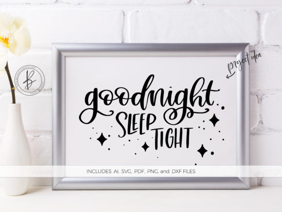 Download Free Good Night Sleep Tight Graphic By Beckmccormick Creative Fabrica for Cricut Explore, Silhouette and other cutting machines.